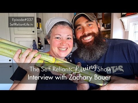 Interview With Zachary Bauer - Self Reliant Living #037