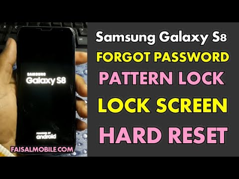 Samsung Galaxy S8 Pattern Lock Forgot || Hard Reset || Unlock Lock Screen