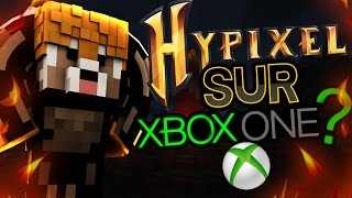 LE SERVEUR HYPIXEL SUR XBOX ONE ??!!! - SKYWARS MINECRAFT