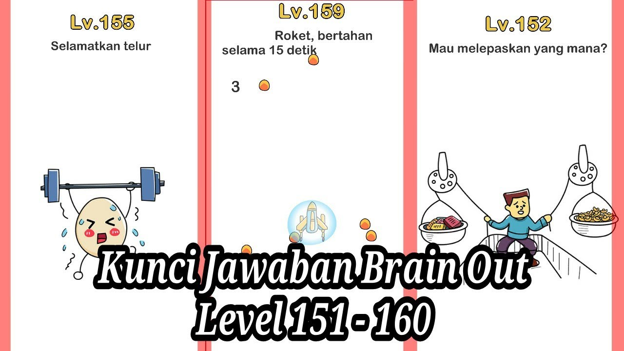Kunci Jawaban Brain Out Level 151 160 Youtube