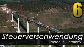 Steuerverschwendung made in Germany - Episode 6