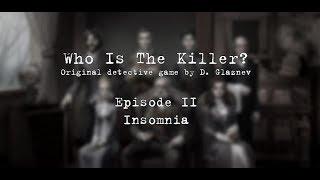 Кто убийца? Эпизод 2. Прохождение. Часть 1