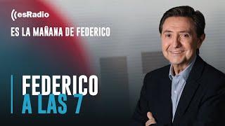 Federico a las 7: La cara de cemento armado de Pedro Sánchez