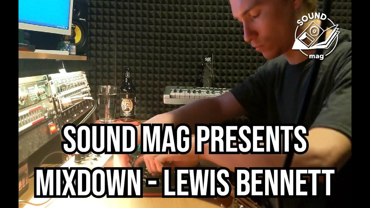 MIXDOWN: Lewis Bennett
