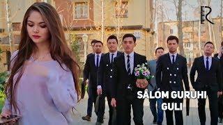 Salom guruhi - Guli | Салом гурухи - Гули
