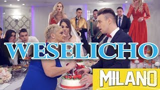 MILANO - Weselicho (Official Video) Nowość 2019!