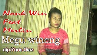 Song :MEGU WINENG Cpta :YORIS DIAZ Vocal :NONK WIN & MERLIN BEAT MUSIC :NONG CHINDE RECORD :CHINDE STUDIO MIX MASTERING :nong ...