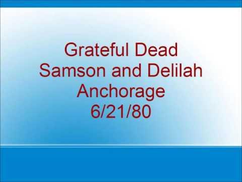 Grateful Dead - Samson and Delilah - Anchorage - 6/21/80