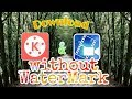 Kinemaster and cyberlink powerdirector download without watermark (while on shopping) android