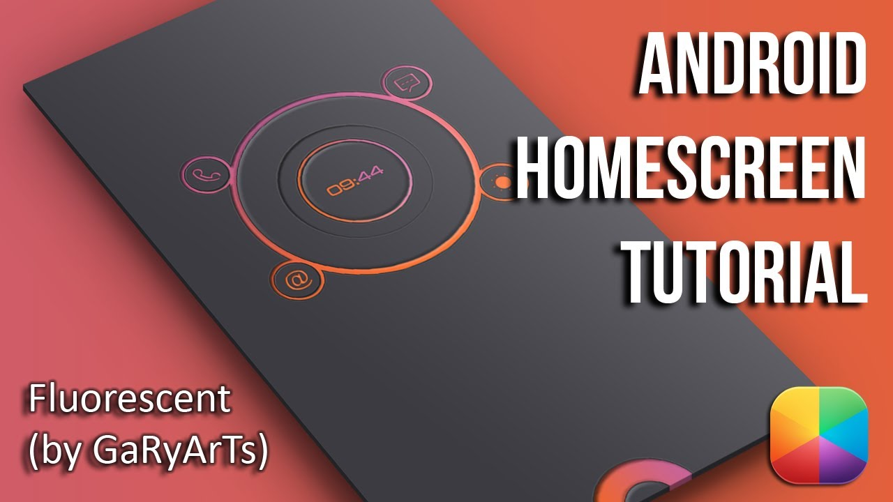 Fluorescent (by GaRyArTs) - Android Homescreen Tutorial - YouTube