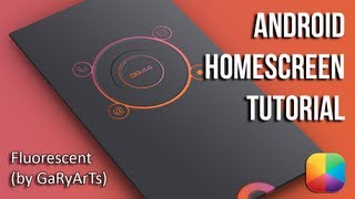 Fluorescent (by GaRyArTs) - Android Homescreen Tutorial