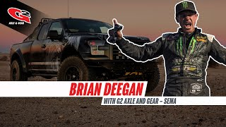brian deegan with g2 axle and gear sema 2014