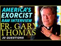 REAL EXORCIST - Vatican Trained Fr. Gary Thomas (NEW) Interview