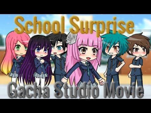 School Surprise ~ Gacha Studio Movie