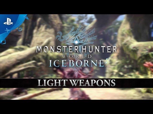 Monster Hunter World: Iceborne | Light Weapons | PS4