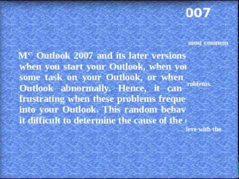How to Resolve Outlook 2007 crashes Issues : 100% Working