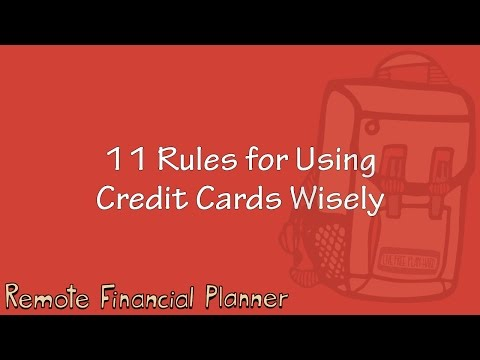 11 Rules for Using Credit Cards Wisely