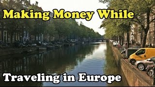 Scavenger Life Episode 215: Making Money While Traveling in Europe