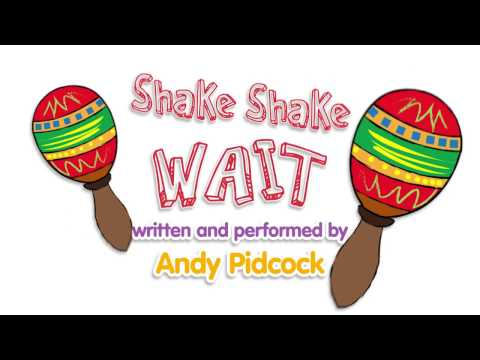 Shake Shake Wait by Andy Pidcock