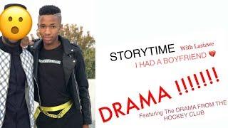 STORYTIME I HAD A BOYFRIEND Featuring The Drama from The Hockey Club - Lasizwe Dambuza
