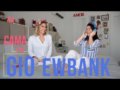 Na cama com Gio Ewbank e... Fernanda Souza (parte 1) | GIOH