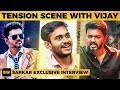 SARKAR: Chasing Thalapathy Vijay to Central & Tension Conversation - Reveals Thala Fan Vicky | SS28