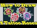 🌹How to Draw 4 Tattoo Roses🌹