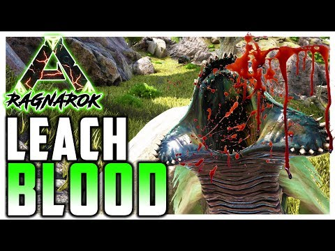 Ark Survival Evolved | LEECH BLOOD | Ragnarok EP.11