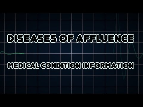 Diseases of affluence (Medical Condition)