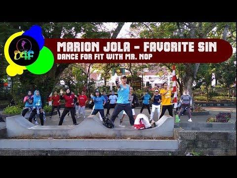Marion Jola ( Feat. Tuan Tiga Belas ) - Favorite Sin ( Dance For Fit With Mr. Nop )