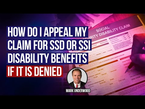 How do I appeal my claim for SSDI or SSI disability benefits if denied?