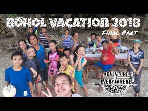 FINAL PART: BOHOL VACATION 2018 | KiMafe Vlogs