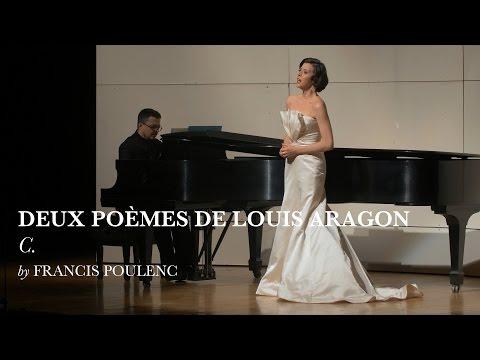 C. - Deux poems de Louis Aragon - Francis Poulenc - Lisette Oropesa
