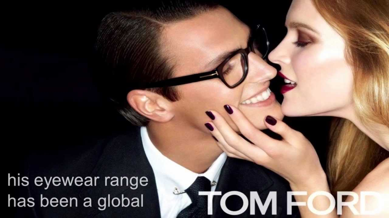 b9444f2eb00 Tom Ford  A Classic Taste And Modern Style - YouTube