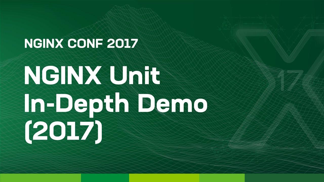 NGINX Unit In-Depth Demo