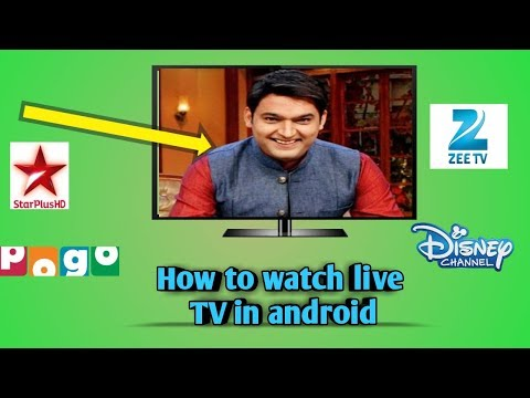 How To Watch Live TV All Channels Free In Android 2018  New Trick