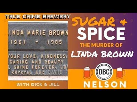 Sugar & Spice: The Murder of Linda Brown