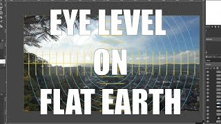 Flat Earth Perspective - What is Eye Level?