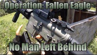 Operation: Fallen Eagle - No Man Left Behind