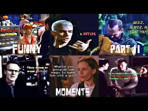 BTVS: Funny Moments (Re-Upload) Part II