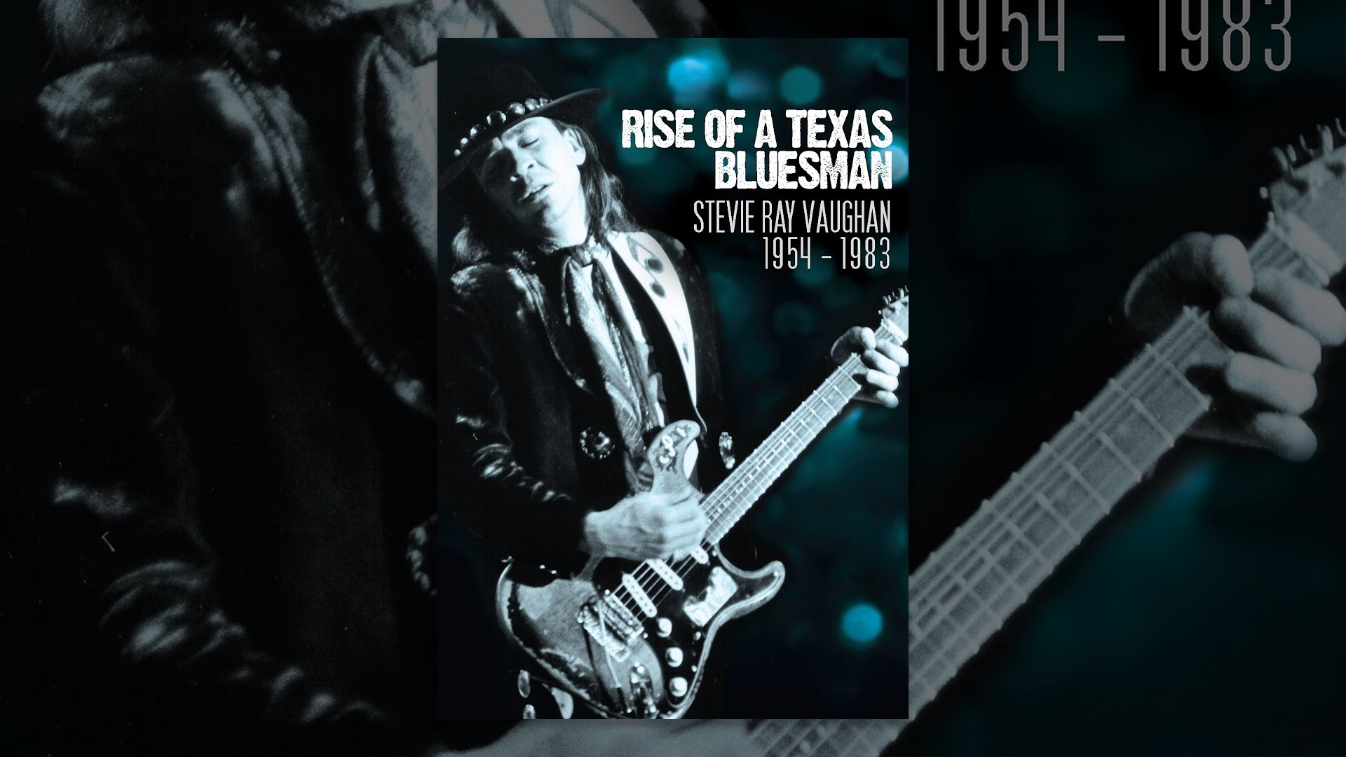 Stevie Ray Vaughan - Rise Of A Texas Bluesman: 1954-1983
