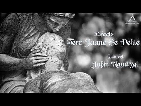 Tere Jaane Se Pehle | Viraal | Jubin Nautiyal | Arya Acharya | Official Motion Poster