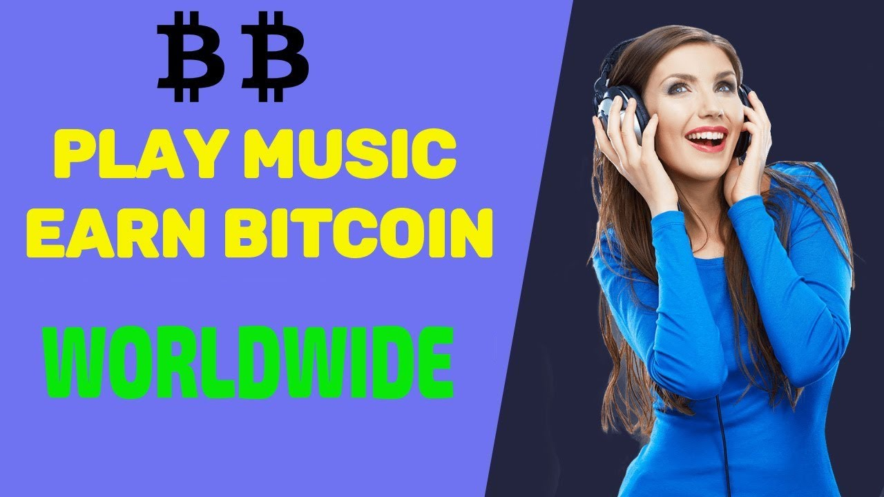 Earn bitcoins by listening to music luca fury bettingadvice