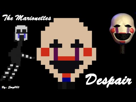 Five Nights At Freddy S 2 The Marionettes Despair 8 Bit