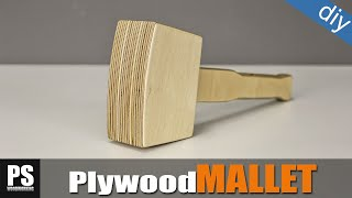 How to make a Plywood Mallet