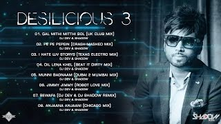 DJ Shadow Dubai | Desilicious 03 | Audio Jukebox