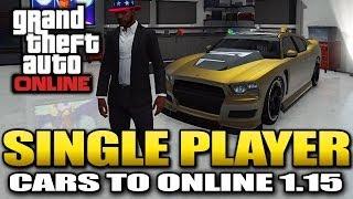 GTA 5 Glitches -  Single player Cars to Online Glitch *SOLO* - After 1.15 (GTA 5 Glitches)