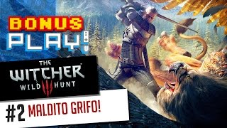 BonusPLAY! The Witcher 3: Wild Hunt #2: Maldito grifo!