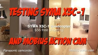 Syma X5C-1 Quadcopter with Mobius action camera flight test