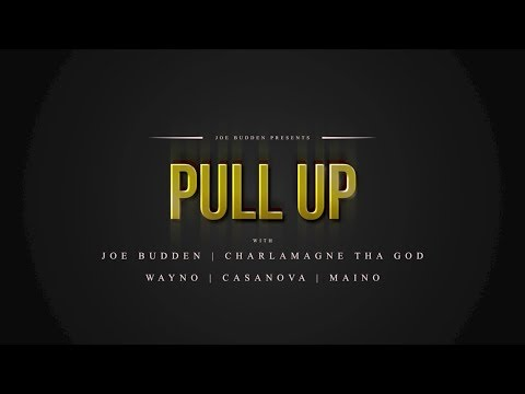 Pull Up Episode 1 | Featuring Joe Budden, Charlamagne Tha God, Wayno, Casanova, Maino